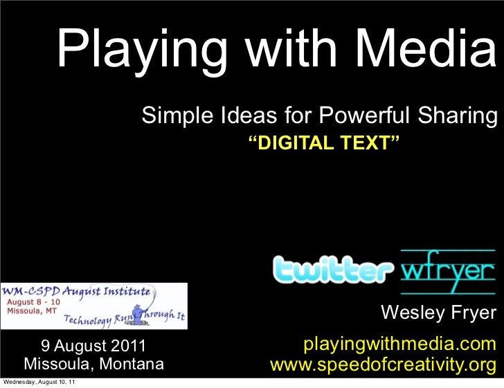 """Playing with Media                           Simple Ideas for Powerful Sharing                                    """"DIGITAL..."""