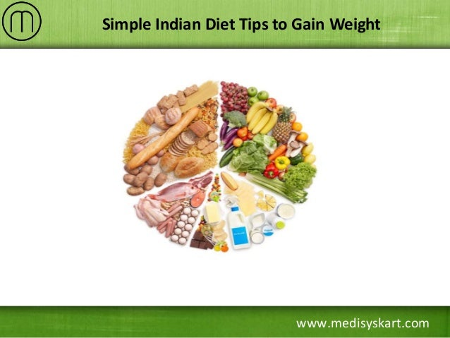 Simple indian diet tips to gain weight 1 638gcb1456487720 medisyskart simple indian diet tips to gain weight forumfinder Image collections