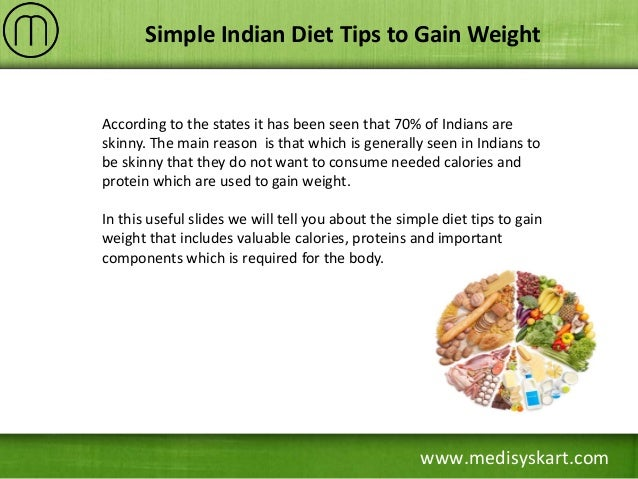 Simple indian diet tips to gain weight indian diet tips to gain weight 2 forumfinder Image collections