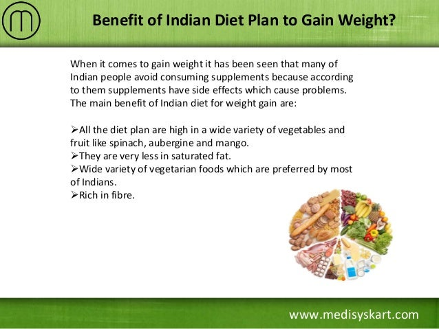 Simple indian diet tips to gain weight 3 medisyskart benefit of indian diet plan to gain weight forumfinder Image collections