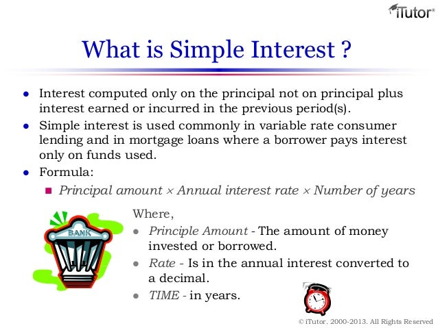 simple interest Definition of simple interest: interest computed only on the principal and (unlike compound interest.