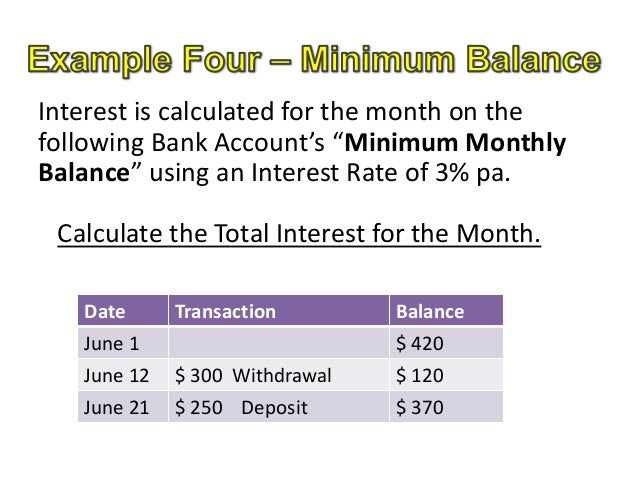 interest is calculated for the month