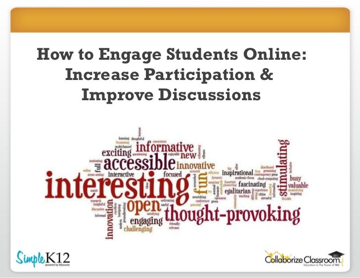 How to Engage Students Online: Increase Participation &  Improve Discussions