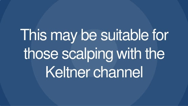 Keltner channel trading strategy