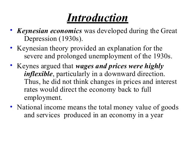 the keynesian theory Evidence for the keynesian theory in order to examine the merits of the theory, it is instructive to look at the periods of inflation greater than 4 per cent in the uk since the last war and their probable causes.