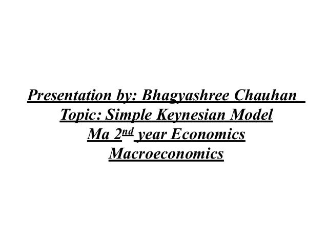The simple keynesian theory of income determination
