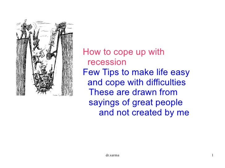 <ul><ul><ul><ul><li>How to cope up with recession
