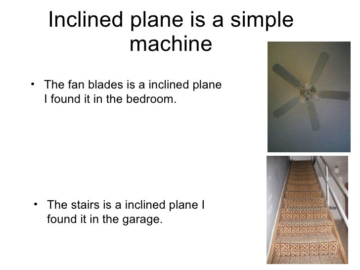 6 inclined plane is a simple machine