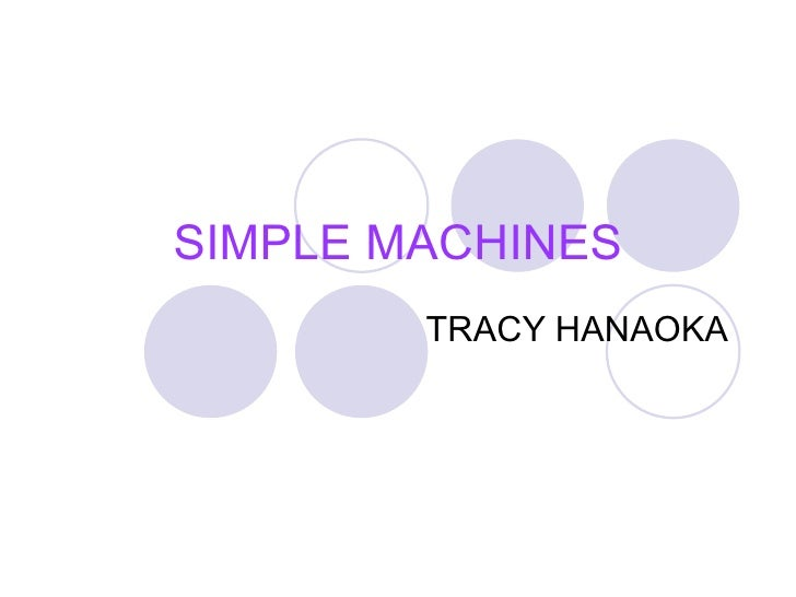 SIMPLE MACHINES TRACY HANAOKA