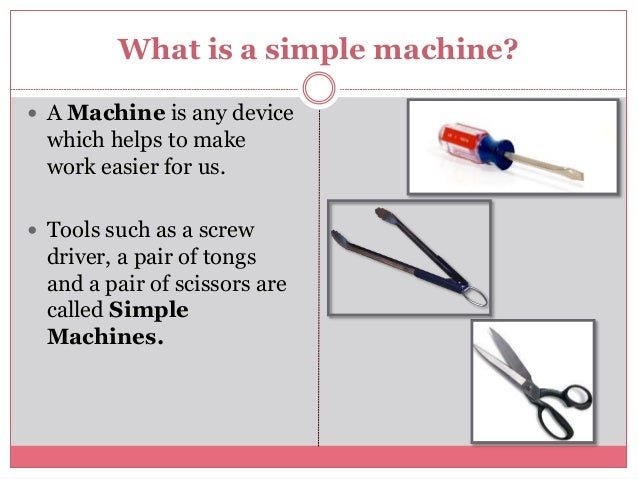 Simple machines by saliha rais for grade 5 for What is a minimalist