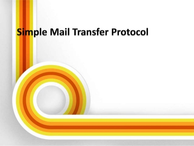 Overview • Introduction to SMTP • History of Smtp • General features of SMTP • Sendmail • Relays And Gate ways • How SMTP ...