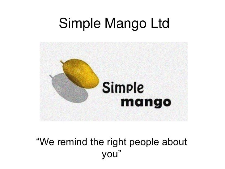 "Simple Mango Ltd<br />""We remind the right people about you""<br />"