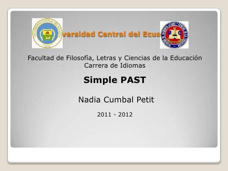 Universidad Central del EcuadorFacultad de Filosofía, Letras y Ciencias de la Educación                  Carrera de Idioma...
