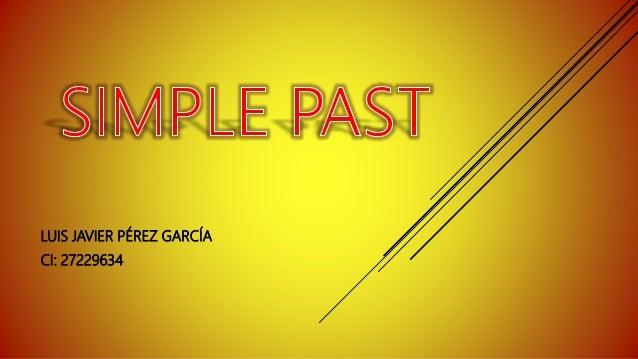 LUIS JAVIER PÉREZ GARCÍA CI: 27229634