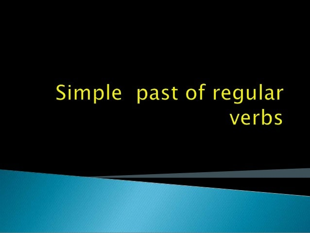 " The  simple past of regular  verbs is very easy! There's no 3rd person change. The basic rule is to add ""ed"" to  the i..."