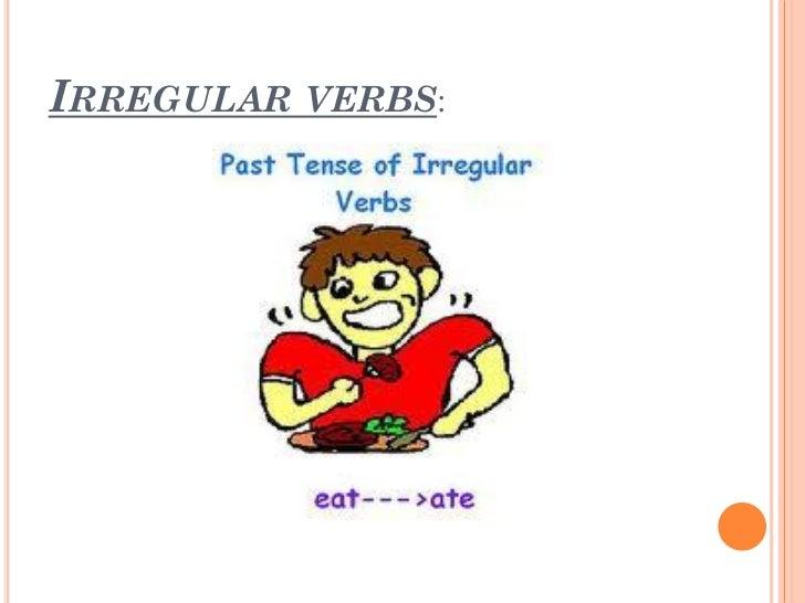 irregular verbs 11 irregular verbs do not add ed 12