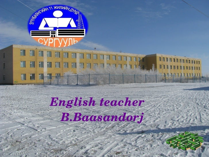 Englishteacher B.Baasandorj