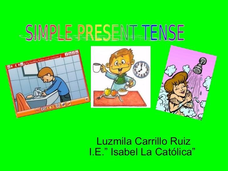 """Luzmila Carrillo Ruiz I.E."""" Isabel La Católica"""""""