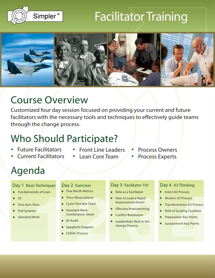 Facilitator Training                           ®     Course Overview Customized four day session focused on providing your...