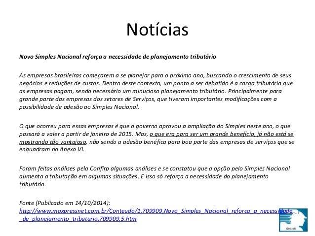 Notícias  Novo Simples Nacional reforça a necessidade de planejamento tributário  As empresas brasileiras começarem a se p...