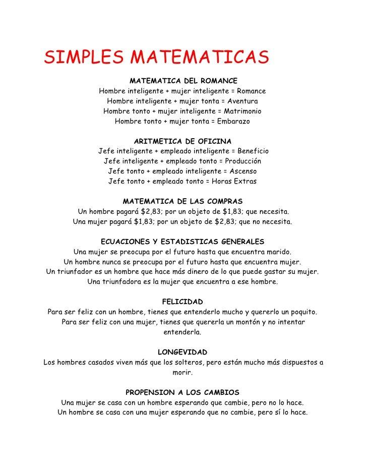 SIMPLES MATEMATICAS                         MATEMATICA DEL ROMANCE                 Hombre inteligente + mujer inteligente ...