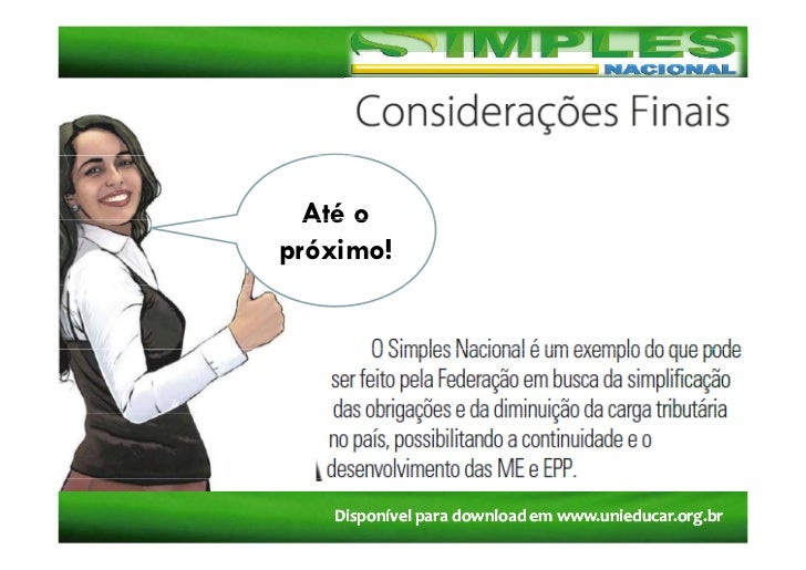 Até opróximo!   Disponívelparadownloademwww.unieducar.org.br