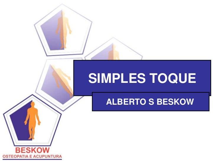 SIMPLES TOQUE  ALBERTO S BESKOW
