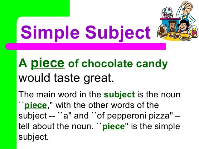 Sentence Parts: Complete Subject/Complete Predicate The complete ...