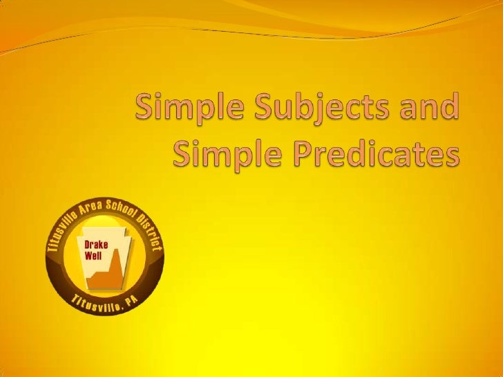 Simple Subjects and Simple Predicates<br />