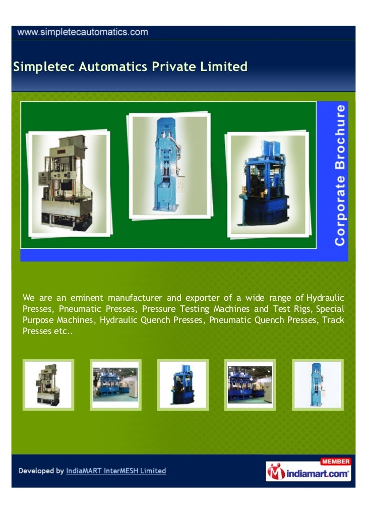Simpletec Automatics Private Limited We are an eminent manufacturer and exporter of a wide range of Hydraulic Presses, Pne...