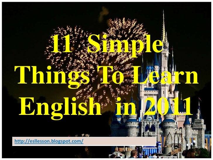 11  Simple Things To Learn English  in 2011 <br />