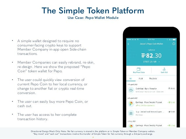 • A simple wallet designed to require no consumer-facing crypto keys to support Member Company in-app open Side-chain tran...