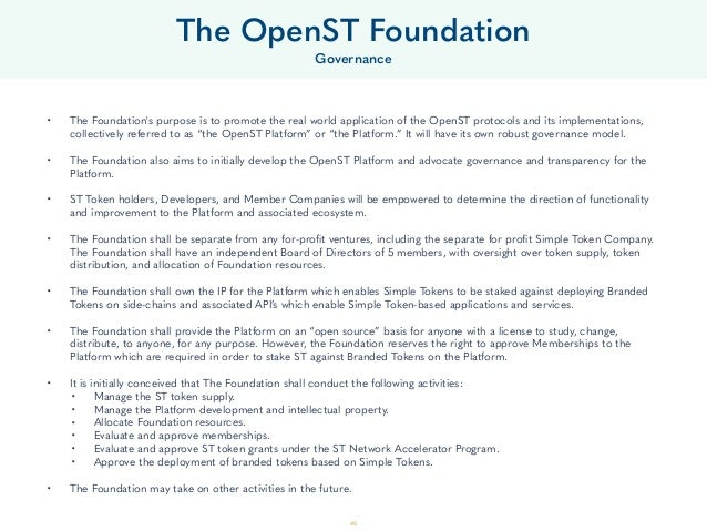 40 • The Foundation's purpose is to promote the real world application of the OpenST protocols and its implementations, co...