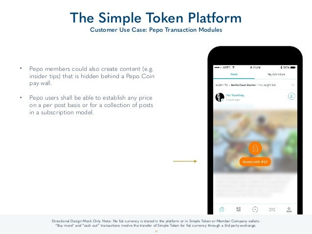 • Pepo members could also create content (e.g. insider tips) that is hidden behind a Pepo Coin pay wall.  • Pepo users sh...