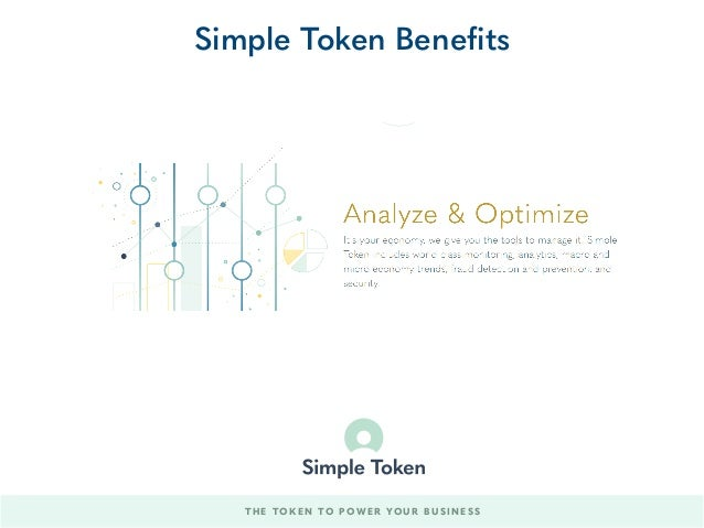 THE TOKEN TO POWER YOUR BUSINESS Simple Token Benefits