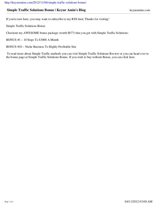 http://keyuramins.com/2012/11/04/simple-traffic-solutions-bonus/  Simple Traffic Solutions Bonus | Keyur Amins Blog       ...