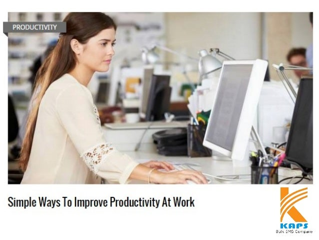 Simple Ways To Improve Productivity At Work