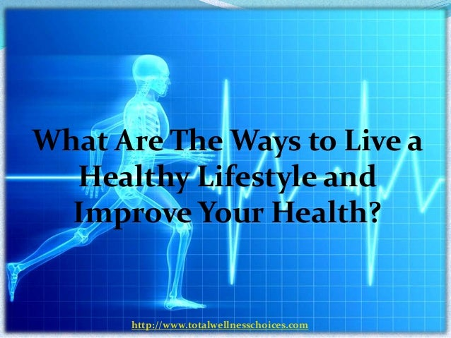 how to live a healthy lifestyle nhs