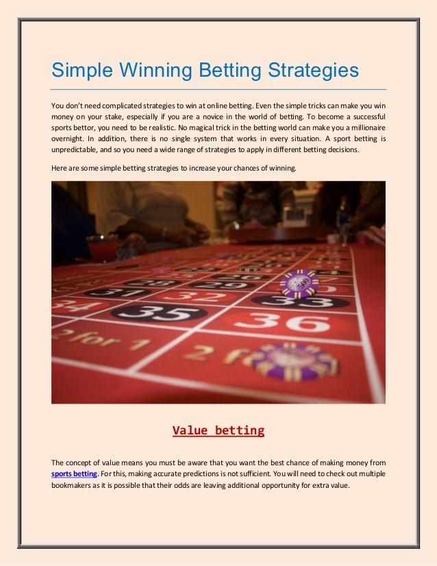 Simple winning betting strategies