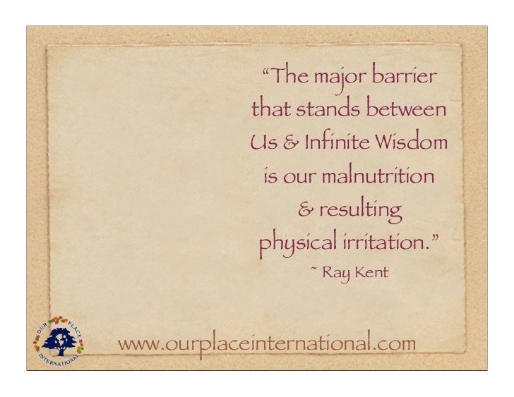 """""""The major barrier            that stands between            Us & Infinite Wisdom              is our malnutrition        ..."""