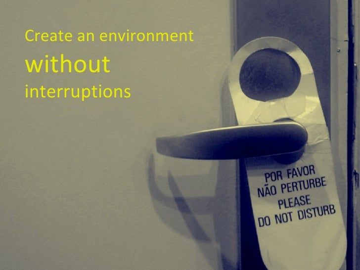 Create an environment   without  interruptions
