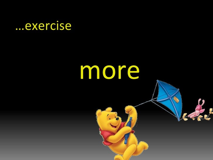 … exercise   more