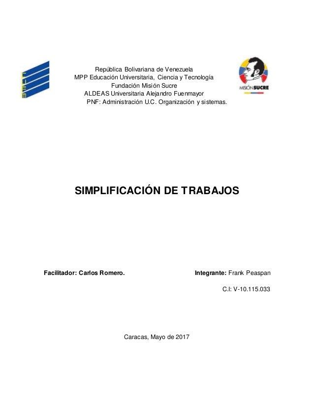 República Bolivariana de Venezuela MPP Educación Universitaria, Ciencia y Tecnología Fundación Misión Sucre ALDEAS Univers...