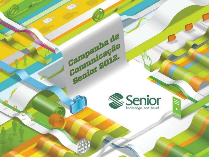 Nova campanha de comunicação                               Marketing, 2012