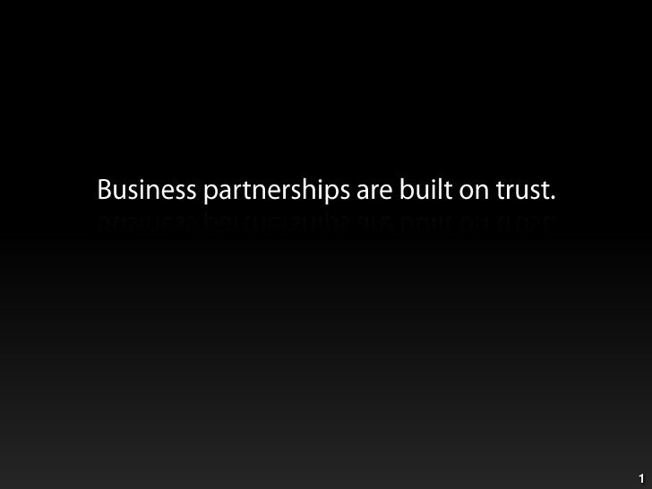 1<br />Business partnerships are built on trust.<br />