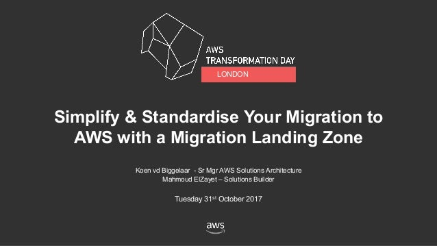 Simplify & Standardise Your Migration to AWS with a