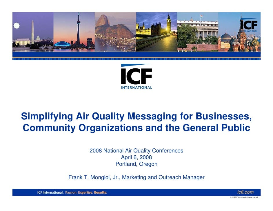Simplifying Air Quality Messaging for Businesses, Community Organizations and the General Public                    2008 N...