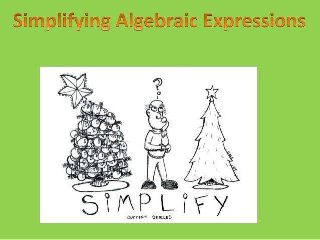 Simplifying algebraic expression