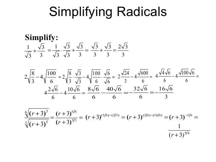 Simplifying Radicals Simplify ...