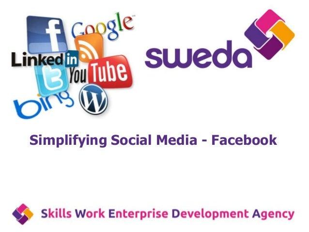 Simplifying Social Media - Facebook